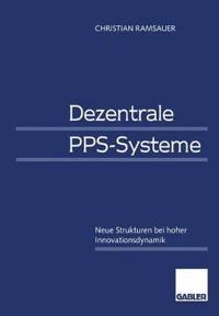 Dezentrale PPS-Systeme