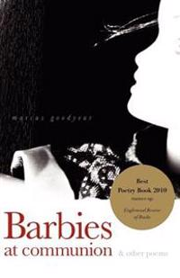 Barbies at Communion: And Other Poems