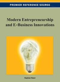 Modern Entrepreneurship and E-Business Innovations