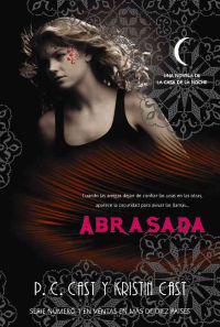 Abrasada / Burned