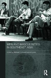 Men and Masculinities in Southeast Asia