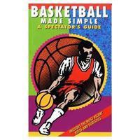 Basketball Made Simple
