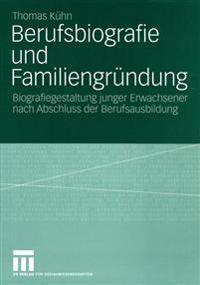 Berufsbiografie Und Familiengrundung