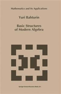 Basic Structures of Modern Algebra