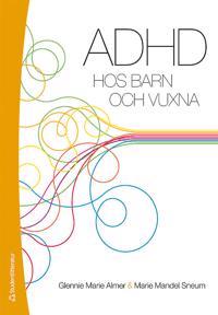 ADHD hos barn och vuxna