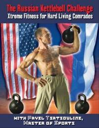 The Russian Kettlebell Challange