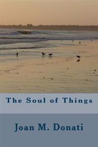 The Soul of Things