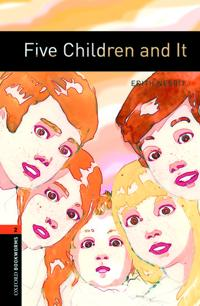 Oxford Bookworms Library: Level 2:: Five Children and It