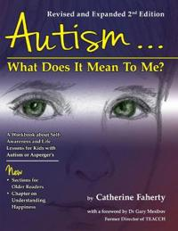 Autism... What Does It Mean to Me?