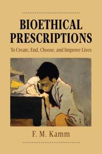 Bioethical Prescriptions