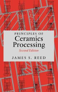 Principles of Ceramics Processing, 2nd Edition
