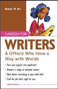 Careers for Writers and Others Who Have a Way with Words