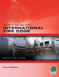 Significant Changes to the International Fire Code 2012
