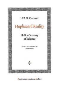 Haphazard Reality