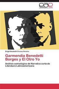 Garmendia Benedetti Borges y El Otro Yo