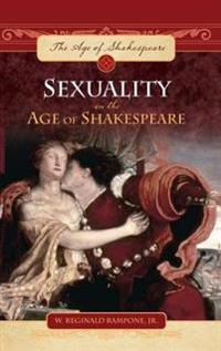 Sexuality in the Age of Shakespeare