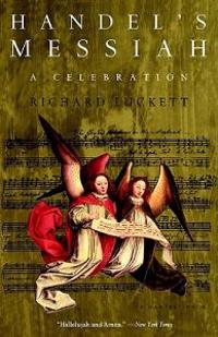 Handel's Messiah: A Celebration: A Celebration