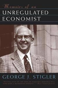 Memoirs of an Unregulated Economist