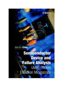 Semiconductor Device and Failure Analysis: Using Photon Emission Microscopy
