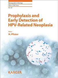 Prophylaxis and Early Detection of HPV-Related Neoplasia
