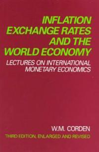 Inflation, Exchange Rates, and the World Economy Inflation, Exchange Rates, and the World Economy Inflation, Exchange Rates, and the World Economy: Le