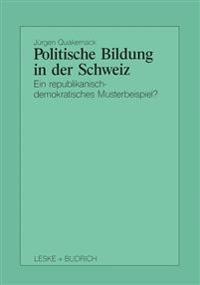 Politische Bildung in Der Schweiz