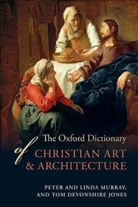 The Oxford Dictionary of Christian Art & Architecture
