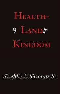 Health-Land Kingdom
