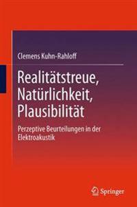 Realitatstreue, Naturlichkeit, Plausibilitat