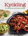 Kyckling : en samling med läckra recept