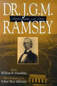 Dr. J.G.M. Ramsey; Autobiography And Let