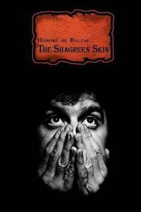 The Shagreen Skin (French classics in French and English)
