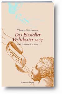 Das Einsiedler Welttheater 2007