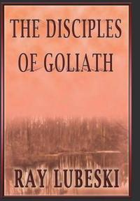 The Disciples of Goliath