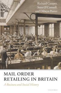 Mail Order Retailing in Britain