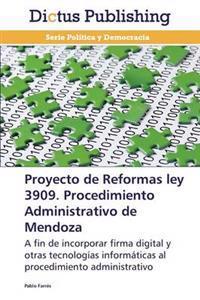 Proyecto de Reformas Ley 3909. Procedimiento Administrativo de Mendoza