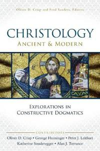 Christology, Ancient & Modern