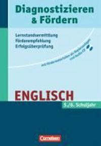 Diagnostizieren und Fördern - Lernstandsermittlung - Förderempfehlung - Erfolgsüberprüfung. Englisch