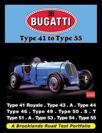 Bugatti type 41 to type 55 - a brooklands road test portfolio