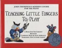 John Thompson's Teaching Little Fingers To Play (Book/CD)