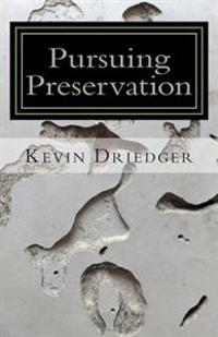 Pursuing Preservation