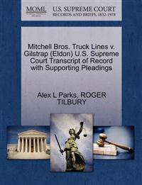 Mitchell Bros. Truck Lines V. Gilstrap (Eldon) U.S. Supreme Court Transcript of Record with Supporting Pleadings