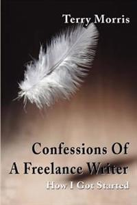 Confessions of a Freelance Writer