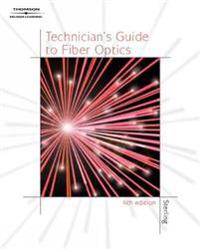 Technician's Guide to Fiber Optics, 4E