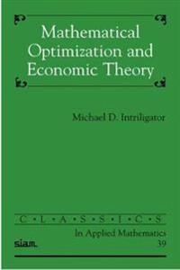 Mathematical Optimization and Economic Theory
