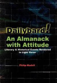 Dailybard! an Almanack With Attitude