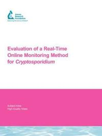 Evaluation of a Real-Time Online Monitoring Method for Cryptosporidium
