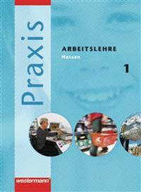 Praxis - Arbeitslehre 5 / 6. Schülerband. Hessen
