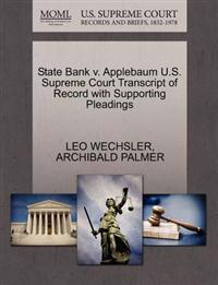 State Bank V. Applebaum U.S. Supreme Court Transcript of Record with Supporting Pleadings