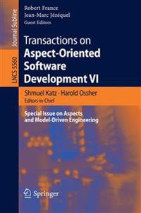Transactions on Aspect-Oriented Software Development VI